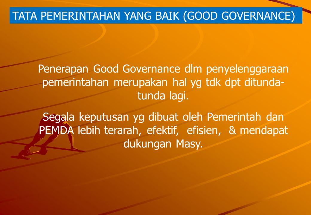 TATA PEMERINTAHAN YANG BAIK (GOOD GOVERNANCE)