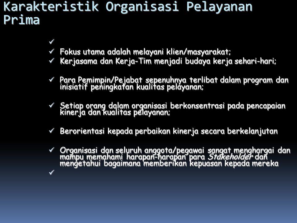 Karakteristik Organisasi Pelayanan Prima