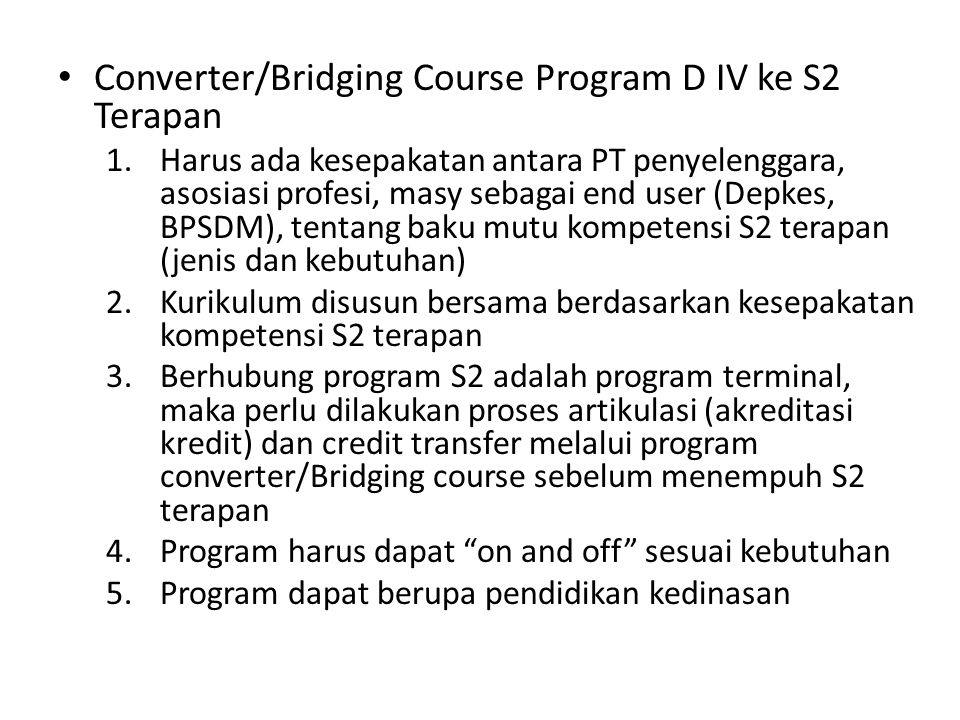 Converter/Bridging Course Program D IV ke S2 Terapan