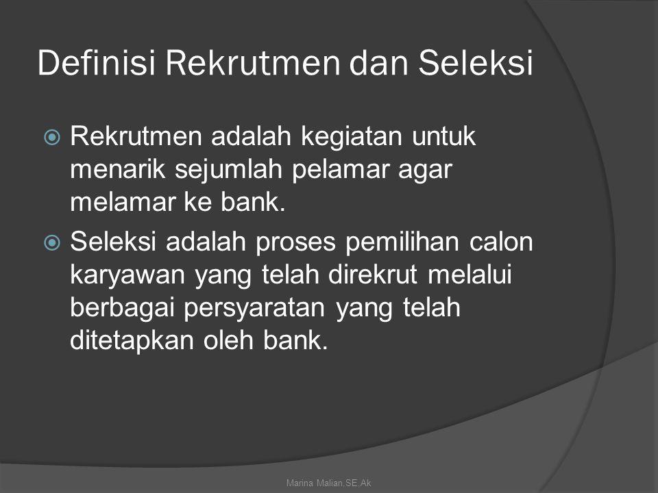 Definisi Rekrutmen dan Seleksi