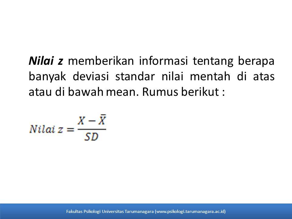Nilai z memberikan informasi tentang berapa banyak deviasi standar nilai mentah di atas atau di bawah mean. Rumus berikut :