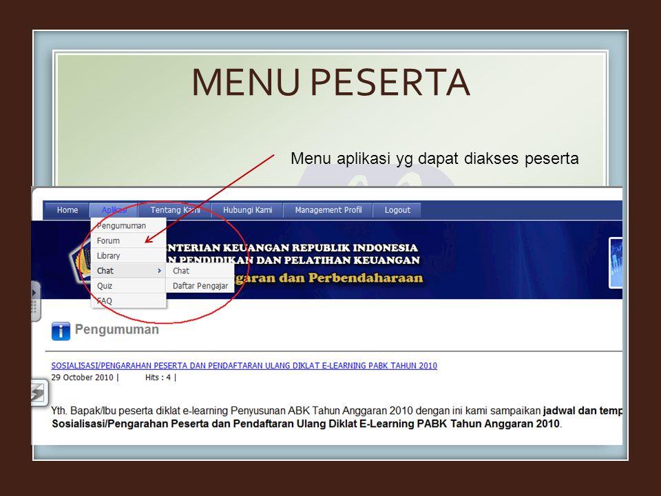 MENU PESERTA Menu aplikasi yg dapat diakses peserta