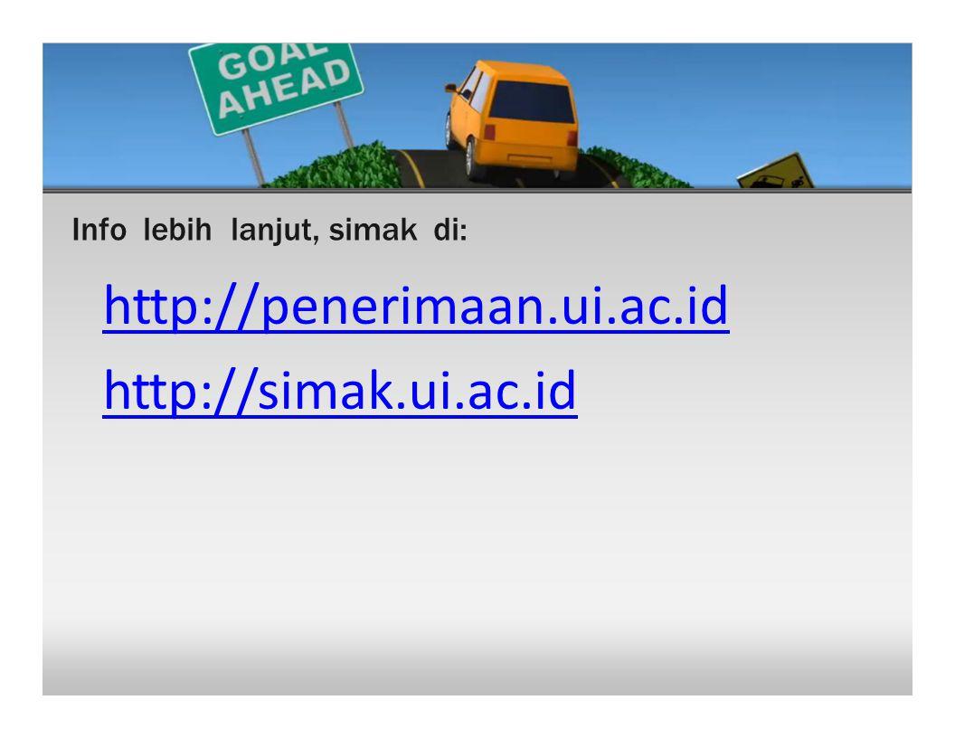 http://penerimaan.ui.ac.id http://simak.ui.ac.id