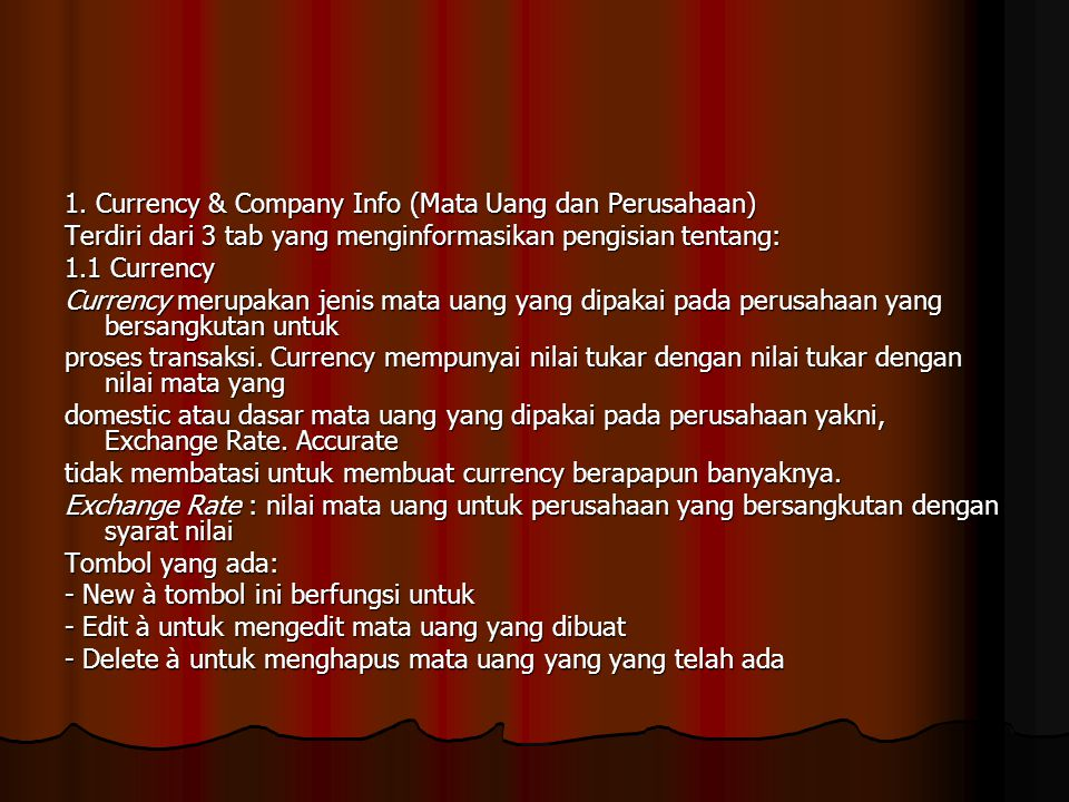 1. Currency & Company Info (Mata Uang dan Perusahaan)