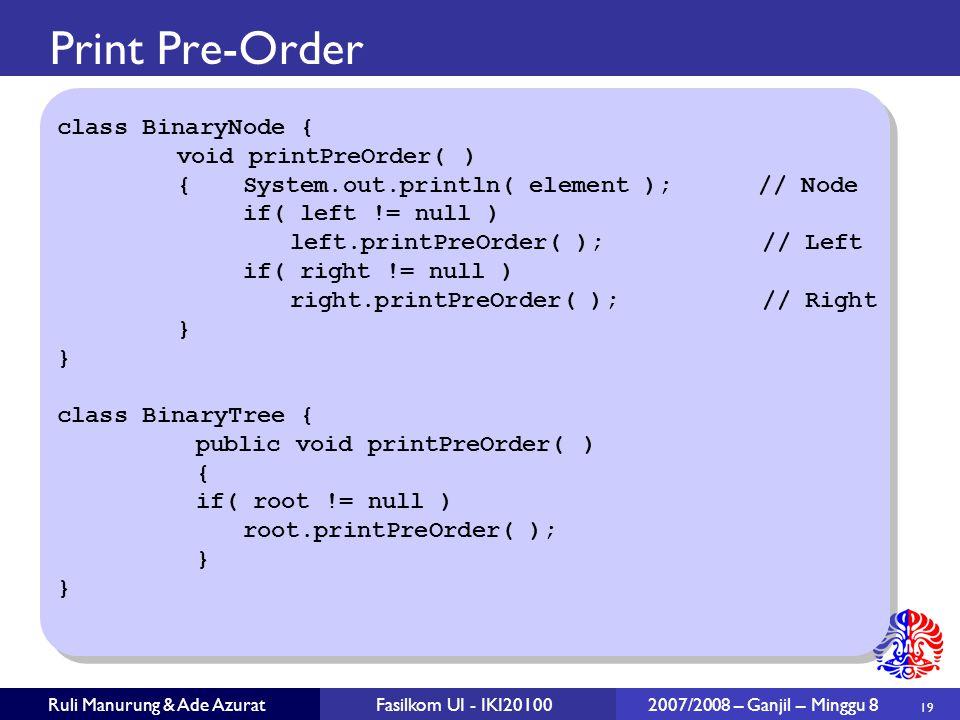 Print Pre-Order class BinaryNode { void printPreOrder( )
