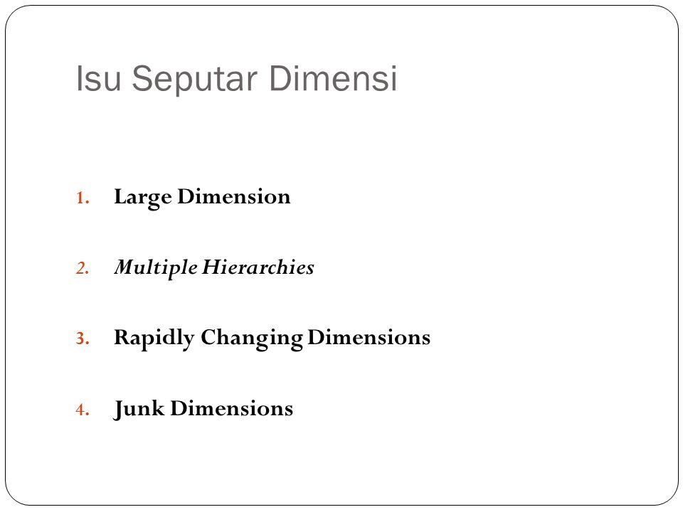 Isu Seputar Dimensi Large Dimension Multiple Hierarchies