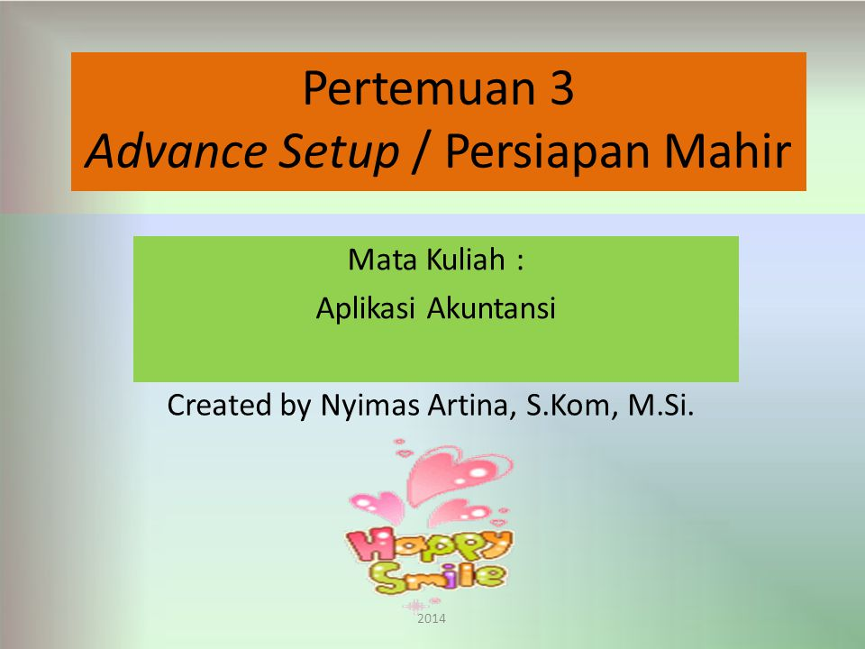 Advance Setup / Persiapan Mahir
