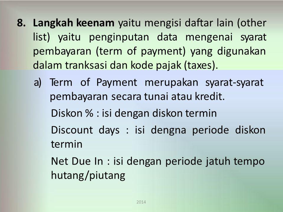 Term of Payment merupakan syarat-syarat