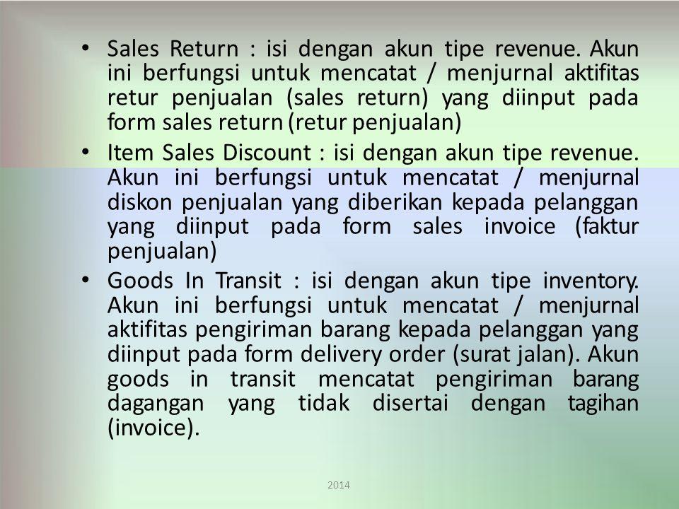 Sales Return : isi dengan akun tipe revenue