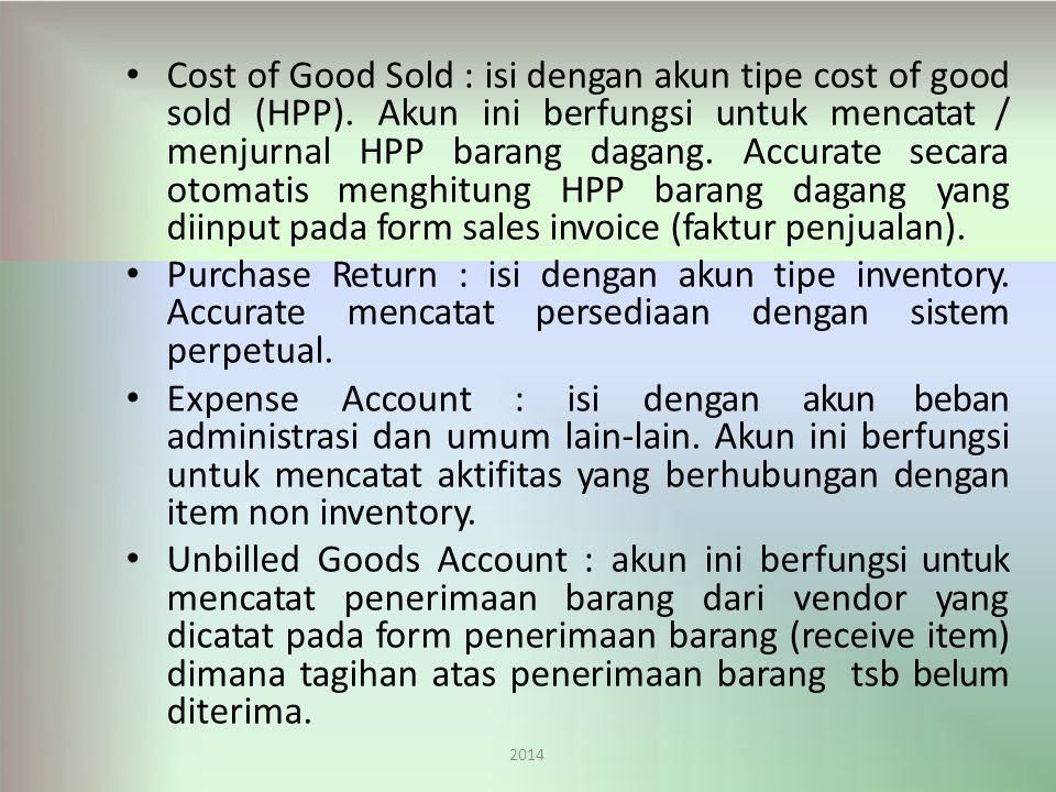 Cost of Good Sold : isi dengan akun tipe cost of good sold (HPP)
