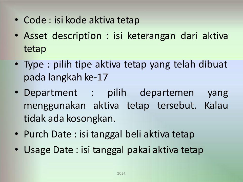 Code : isi kode aktiva tetap