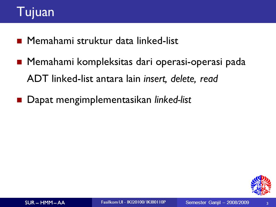 Tujuan Memahami struktur data linked-list