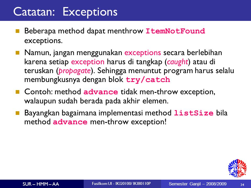 Catatan: Exceptions Beberapa method dapat menthrow ItemNotFound exceptions.