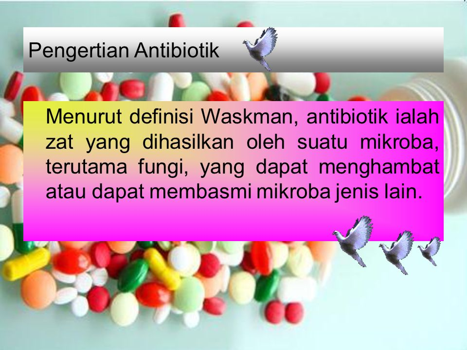 Pengertian Antibiotik