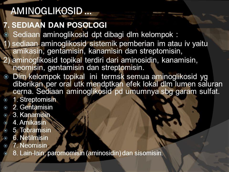 AMINOGLIKOSID … 7. SEDIAAN DAN POSOLOGI