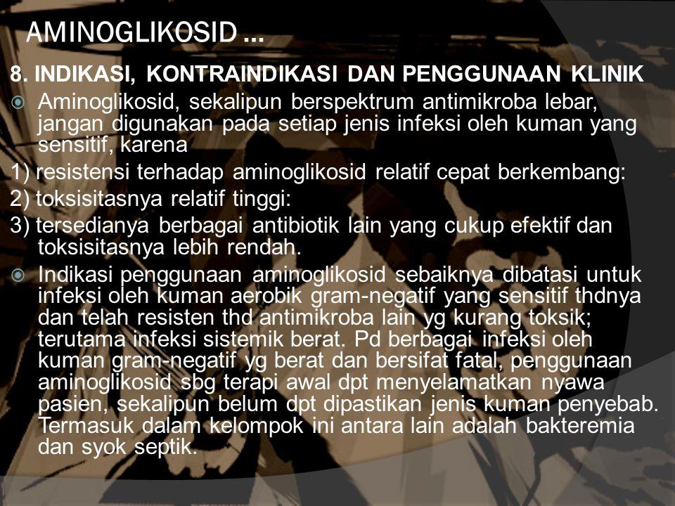 AMINOGLIKOSID … 8. INDIKASI, KONTRAINDIKASI DAN PENGGUNAAN KLINIK