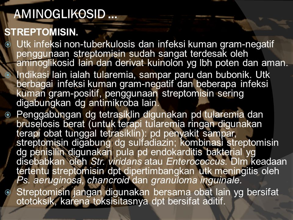 AMINOGLIKOSID … STREPTOMISIN.