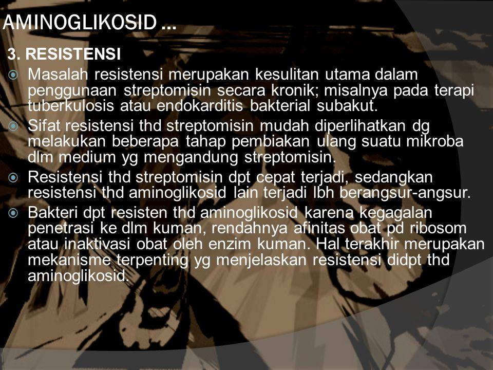 AMINOGLIKOSID … 3. RESISTENSI