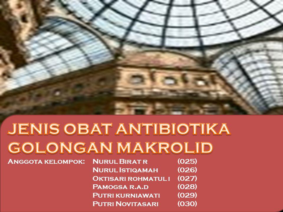 JENIS OBAT ANTIBIOTIKA GOLONGAN MAKROLID