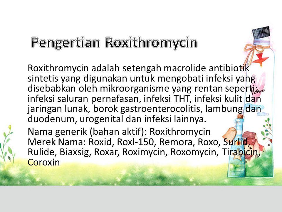 Pengertian Roxithromycin