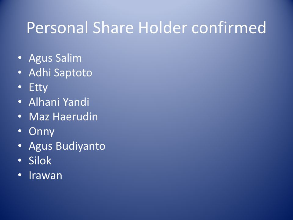 Personal Share Holder confirmed