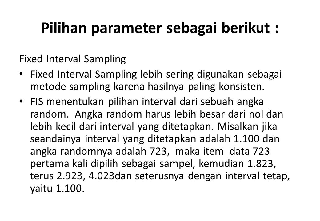 Pilihan parameter sebagai berikut :