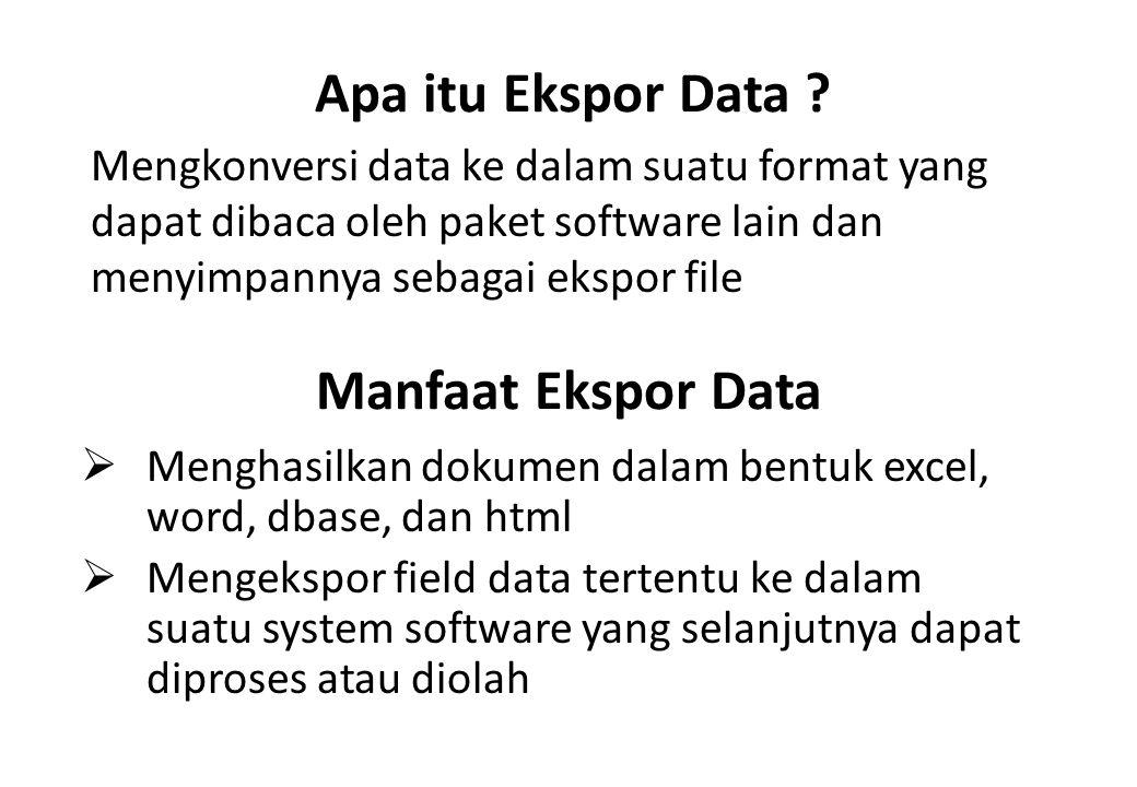 Apa itu Ekspor Data Manfaat Ekspor Data