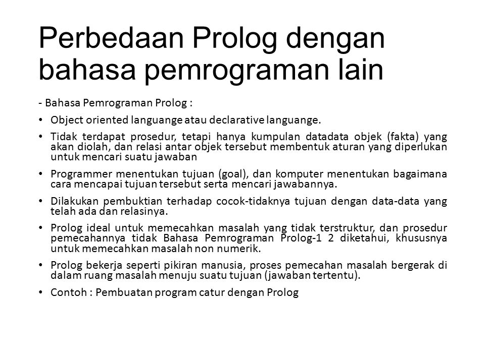 Perbedaan Prolog dengan bahasa pemrograman lain