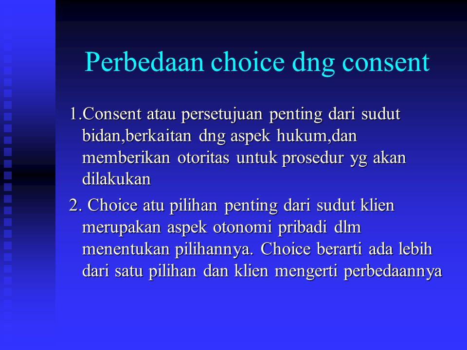 Perbedaan choice dng consent