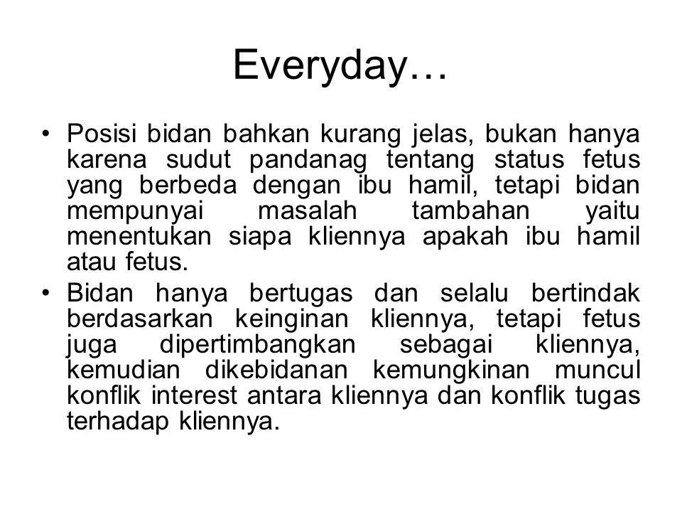 Everyday…