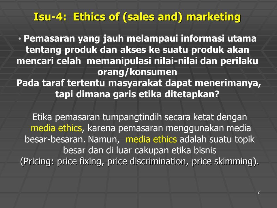 Isu-4: Ethics of (sales and) marketing