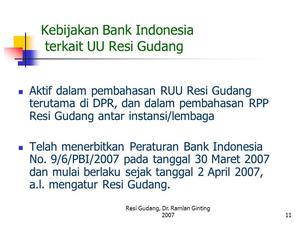 Kebijakan Bank Indonesia terkait UU Resi Gudang