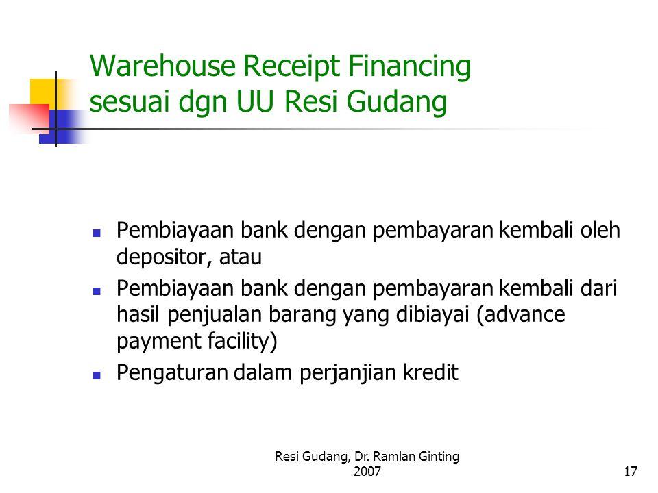 Warehouse Receipt Financing sesuai dgn UU Resi Gudang