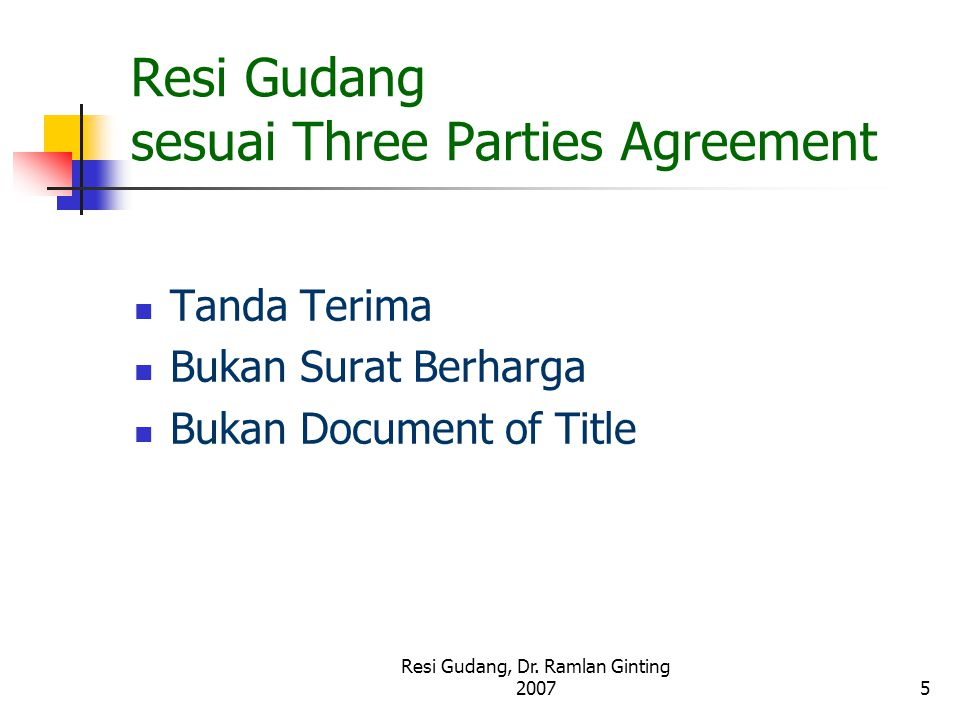 Resi Gudang sesuai Three Parties Agreement