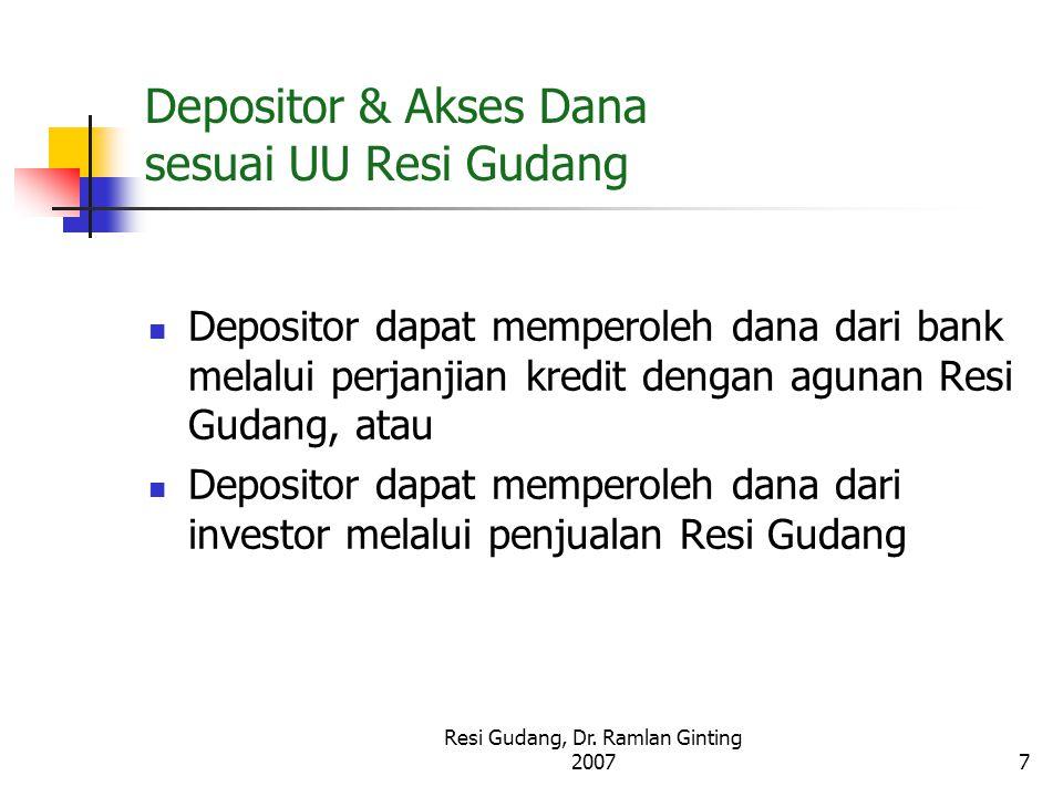 Depositor & Akses Dana sesuai UU Resi Gudang