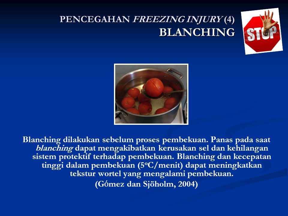 BLANCHING PENCEGAHAN FREEZING INJURY (4)