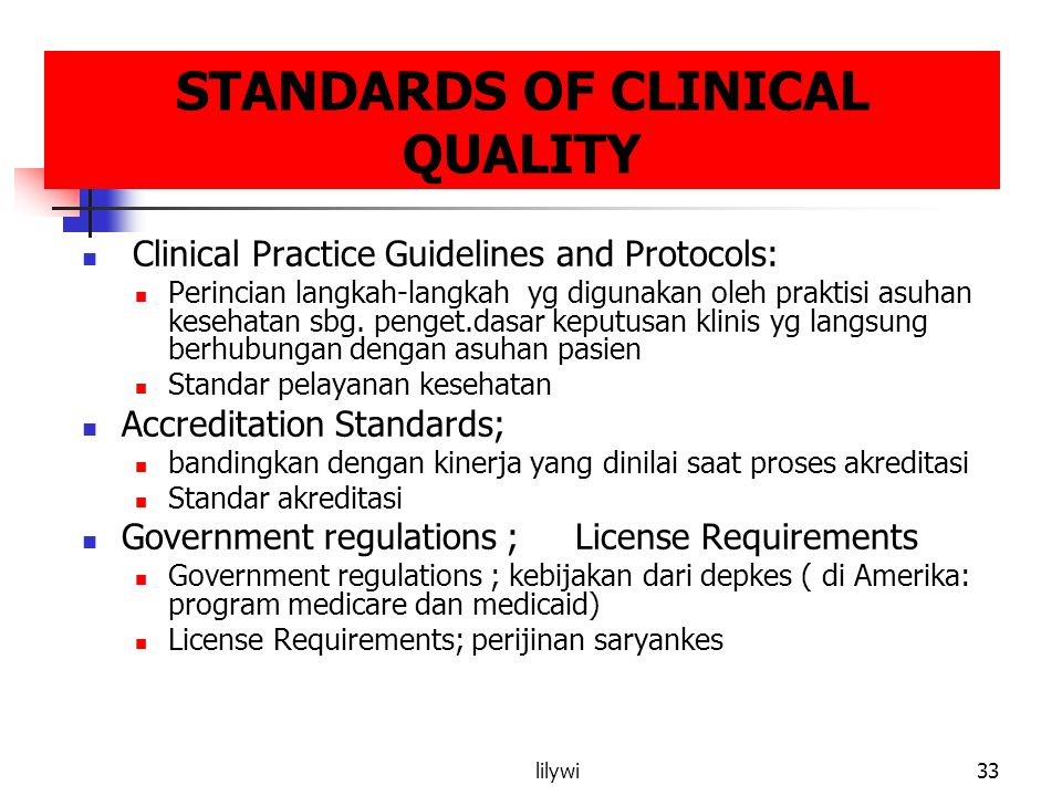 STANDARDS OF CLINICAL QUALITY