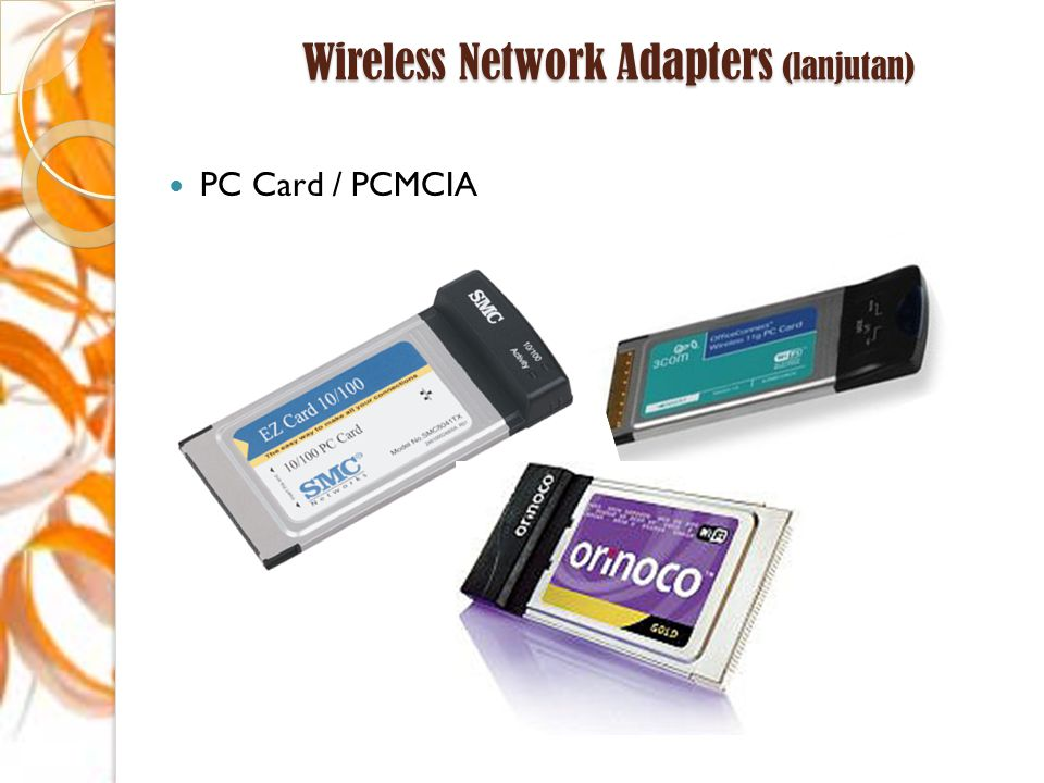 Wireless Network Adapters (lanjutan)