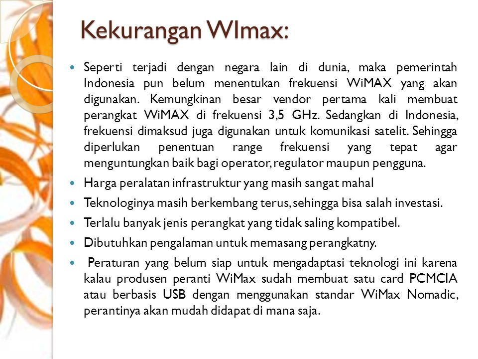 Kekurangan WImax:
