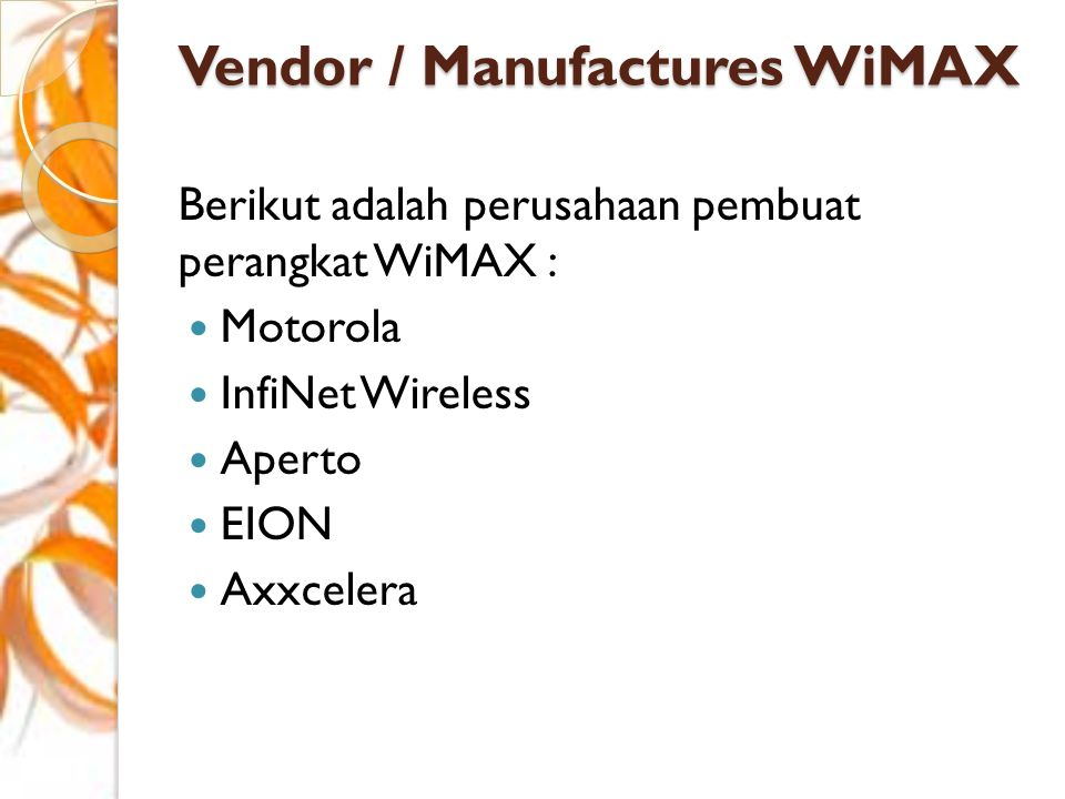 Vendor / Manufactures WiMAX