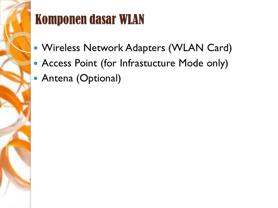 Komponen dasar WLAN Wireless Network Adapters (WLAN Card)