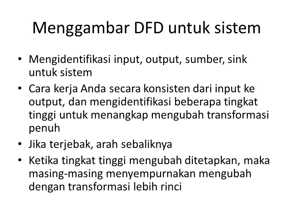 Menggambar DFD untuk sistem