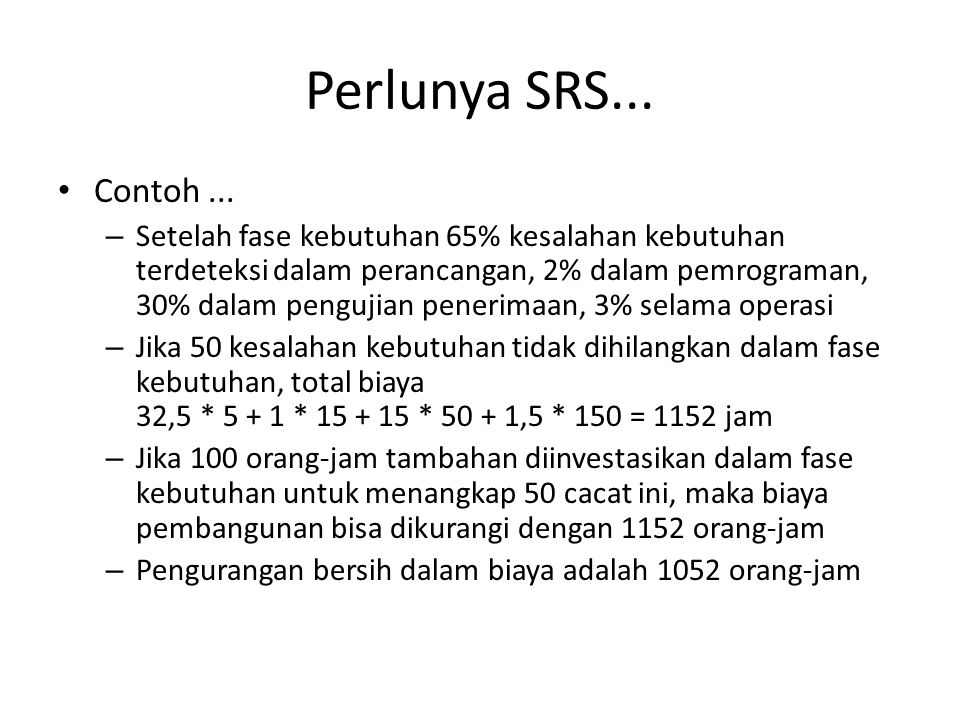 Perlunya SRS... Contoh ...