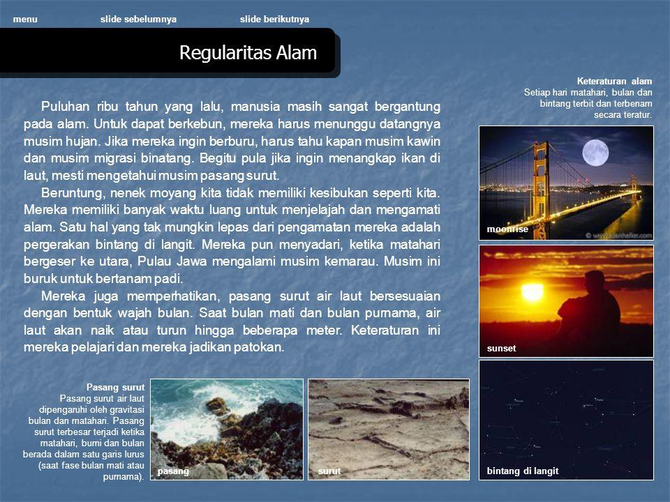 menu slide sebelumnya. slide berikutnya. Regularitas Alam. Keteraturan alam.