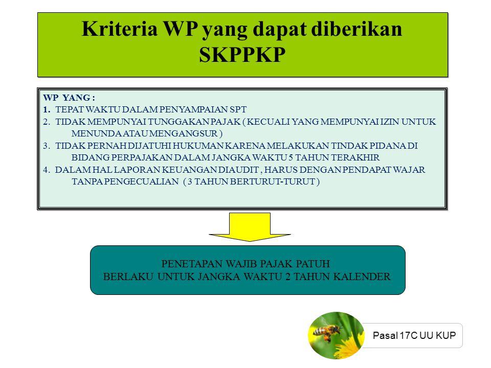 Kriteria WP yang dapat diberikan SKPPKP