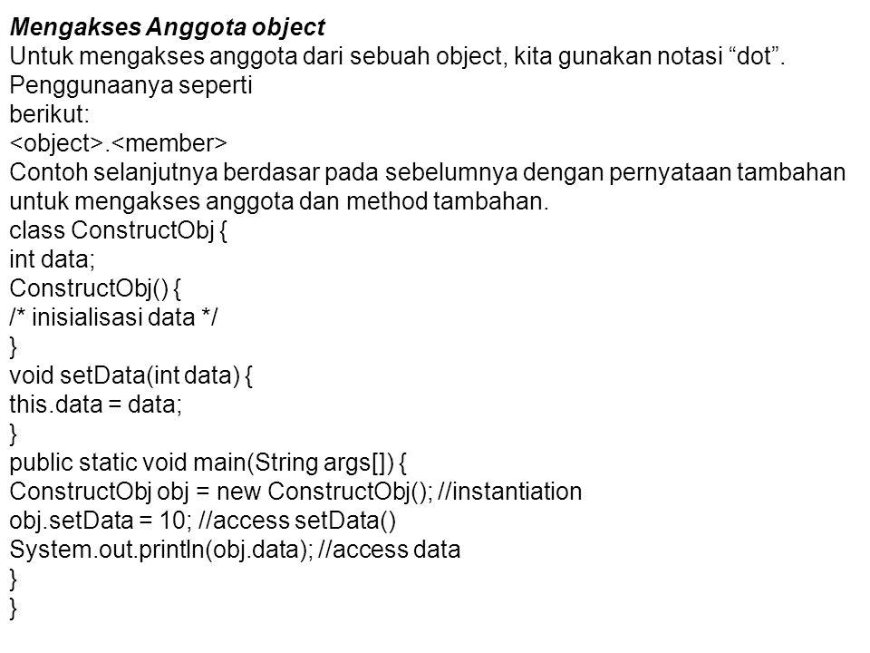 Mengakses Anggota object