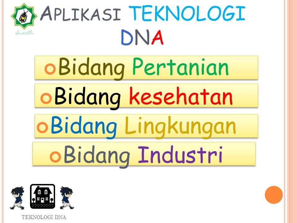 Aplikasi teknologi DNA