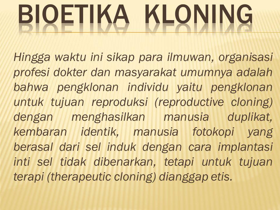 BIOETIKA KLONING