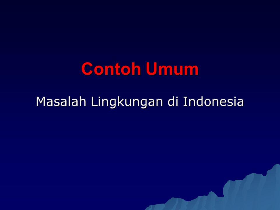 Masalah Lingkungan di Indonesia