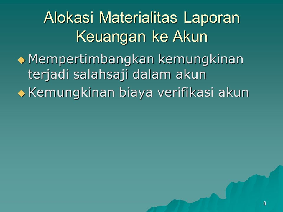 Alokasi Materialitas Laporan Keuangan ke Akun